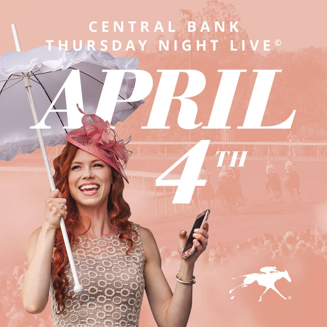 Central Bank Thursday Night Live at Keeneland