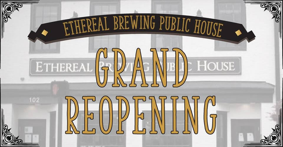 Ethereal Brewing Public House Grand Reopening